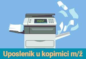 Oglas za posao – Uposlenik u kopirnici m/ž